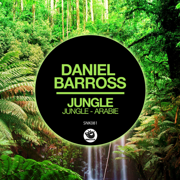 Daniel Barross - Jungle - SNK081 Cover