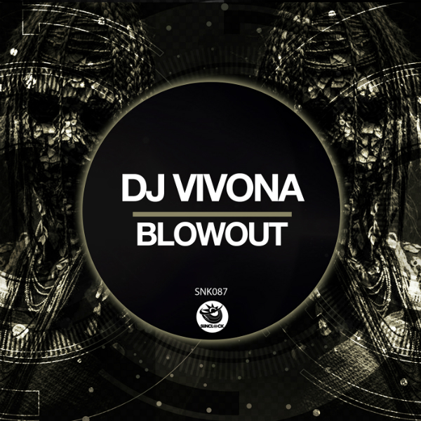 Dj Vivona - Blowout - SNK087 Cover