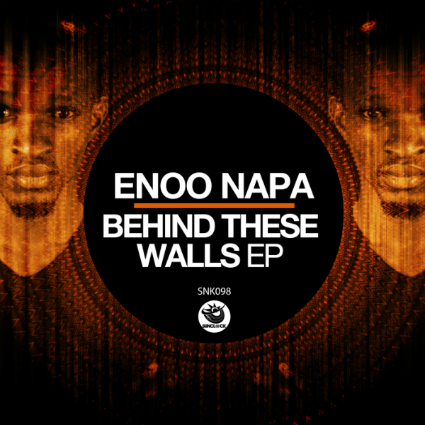Enoo Napa - Behind These Walls Ep - SNK098 Cover