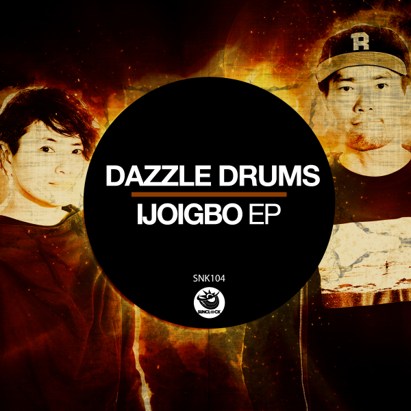 Dazzle Drums - Ijoigbo Ep - SNK104 Cover