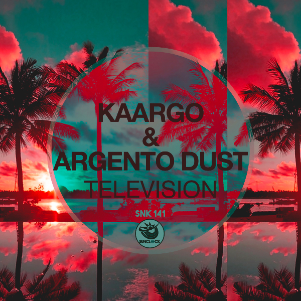 KAARGO & Argento Dust - Television (Original Mix) - SNK141 Cover