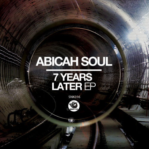 Abicah Soul - 7 Years Later Ep - SNK016 Cover