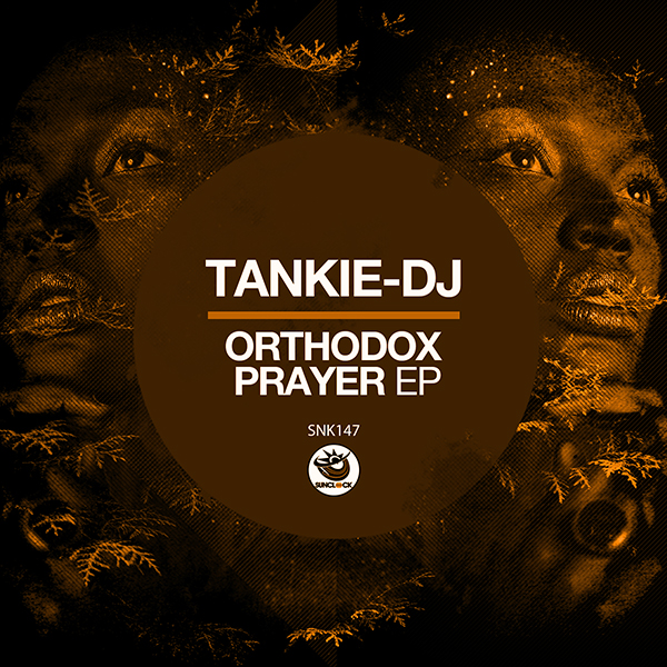 Tankie-DJ - Orthodox Prayer Ep - SNK147 Cover