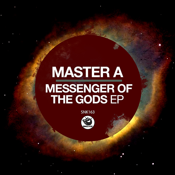 Master A - Messenger Of The Gods Ep - SNK163 Cover