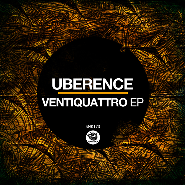 Uberence - VentiQuattro Ep - SNK173 Cover
