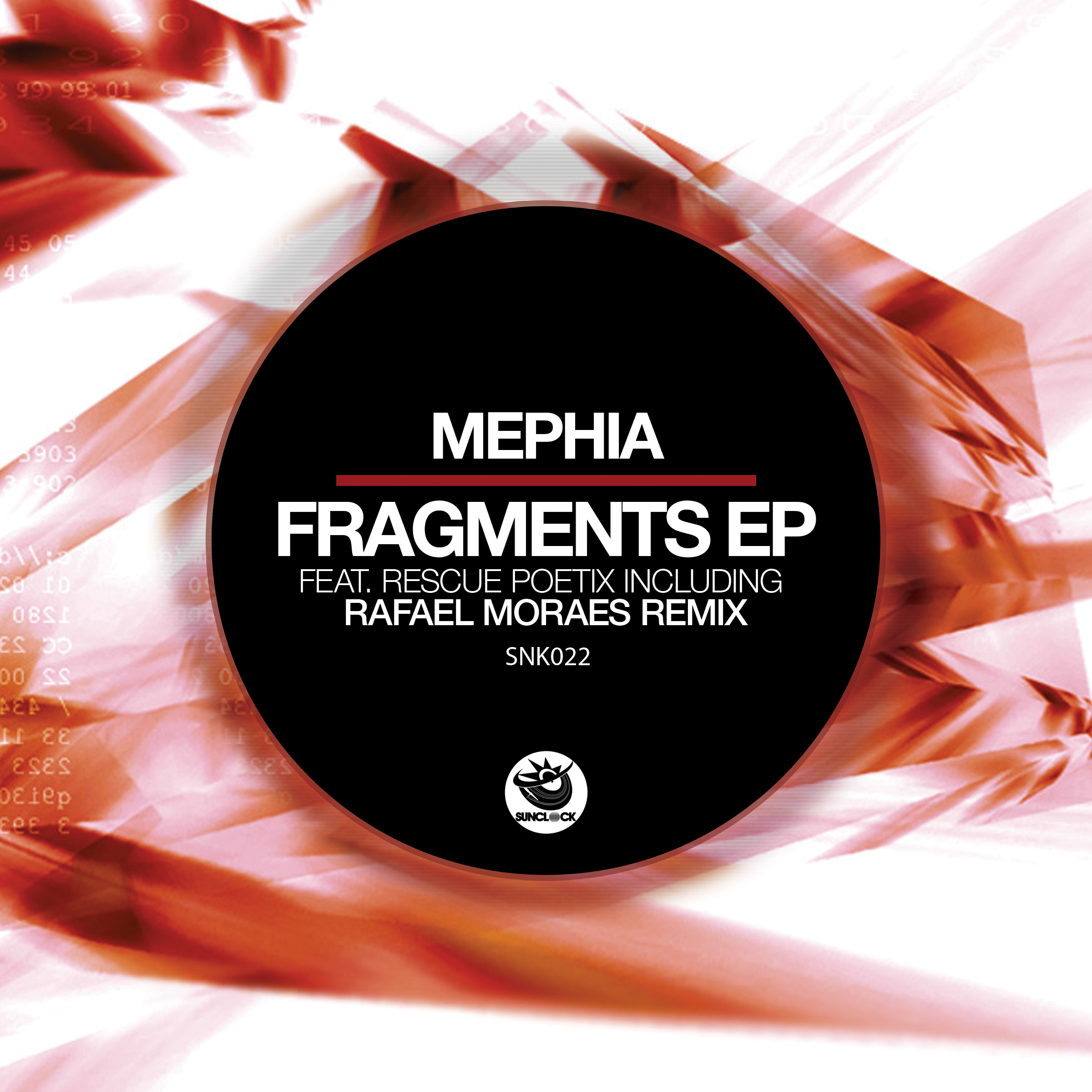 Mephia - Fragments Ep (incl. feat. Rescue Poetix and Rafael Moraes Remix) - SNK022 Cover