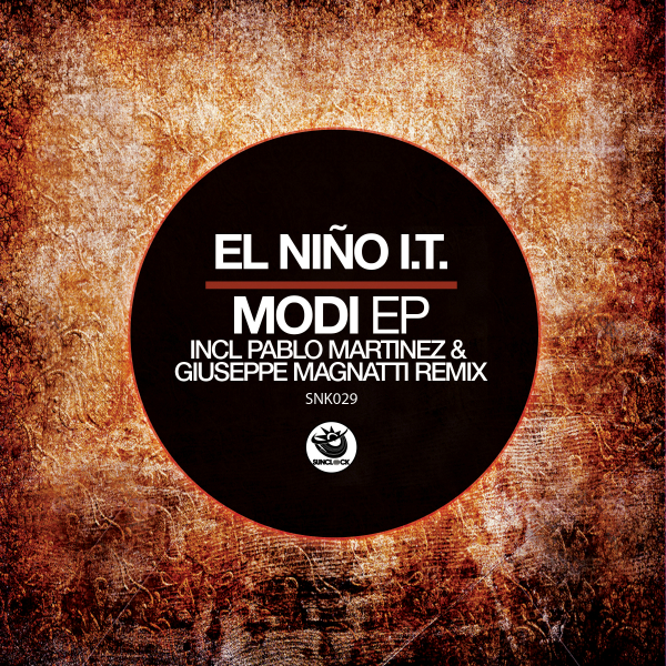 El Niño I.T. - Modi Ep (incl. Pablo Martinez and Giuseppe Magnatti Remixes) - SNK029 Cover