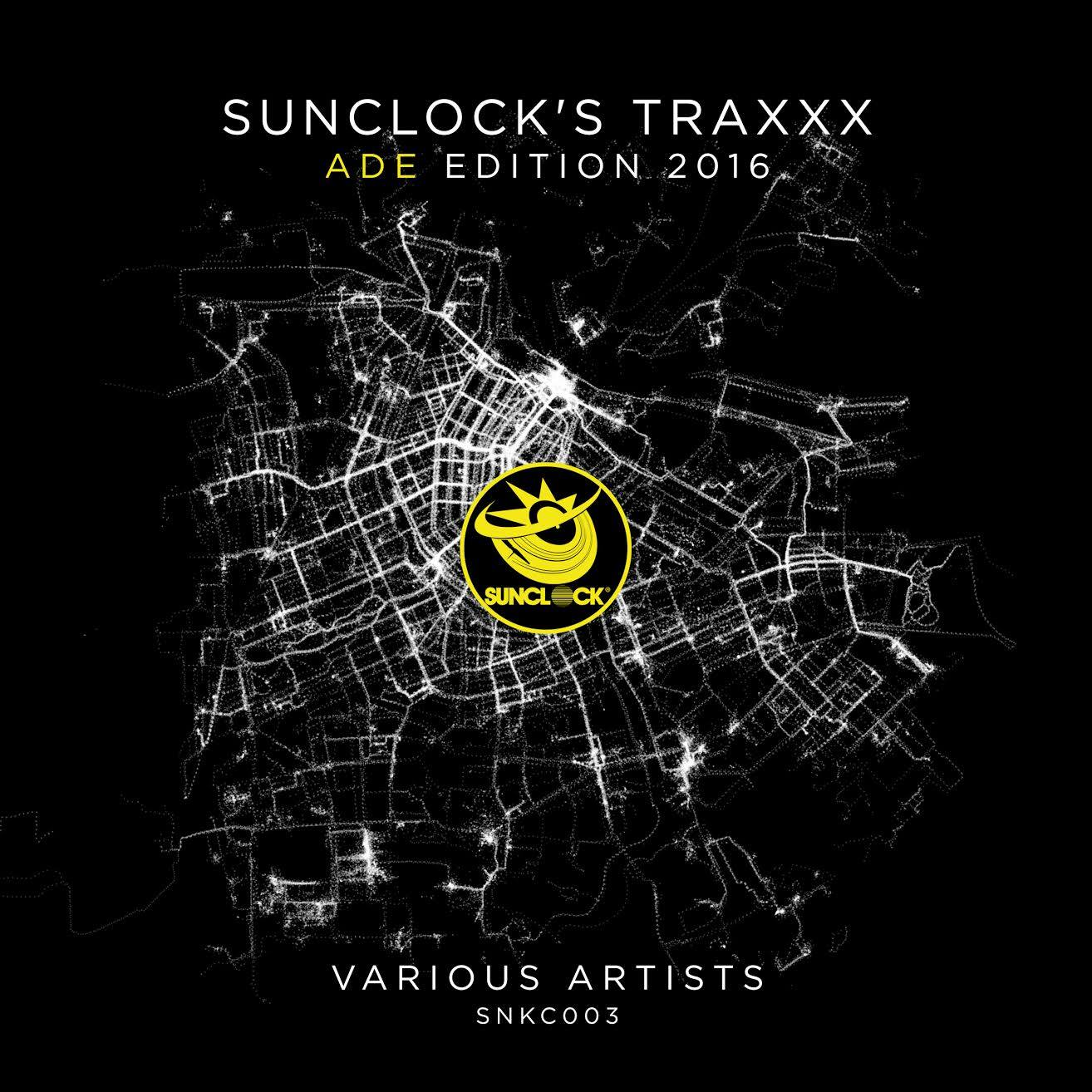 Various Artists - Sunclock's Traxxx ADE Edition 2016 Cover