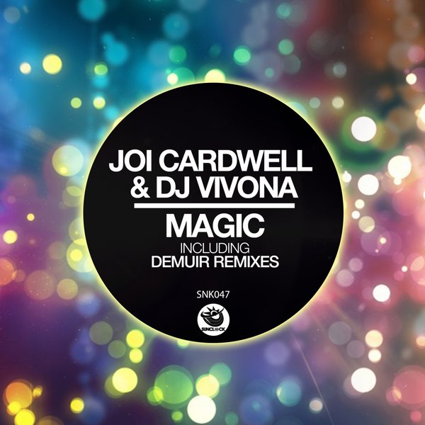 Joi Cardwell & Dj Vivona - Magic (incl. Demuir Remix) - SNK047 Cover