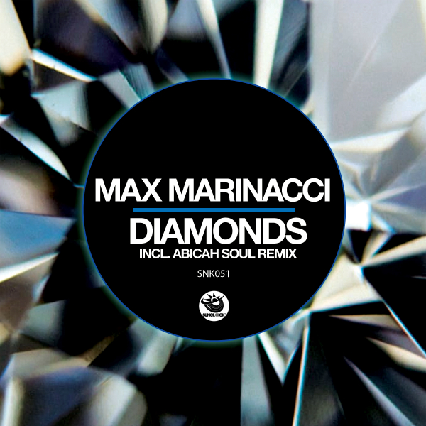 Max Marinacci - Diamonds (incl. Abicah Soul Remix) - SNK051 Cover