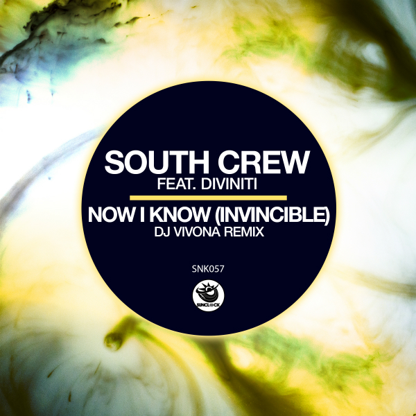 South Crew feat. Divinti - Now I Know (Dj Vivona Remix) - SNK058 Cover