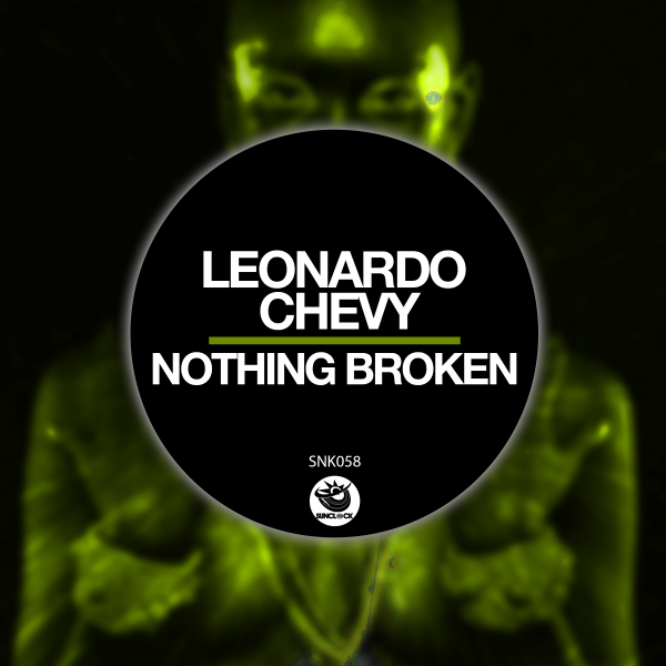 Leonardo Chevy - Nothing Broken - SNK058 Cover