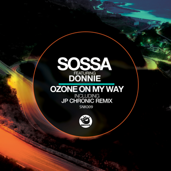 Sossa feat. Donnie Ozone - On My Way (incl. JP Chronic Remix) - SNK009 Cover