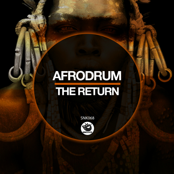 AfroDrum - The Return - SNK068 Cover