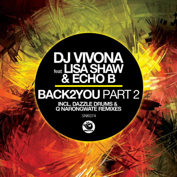 Dj Vivona ft. Lisa Shaw & Echo B - Back2You, Pt. 2 (incl. Dazzle Drums & Q Narongwate Rmxs) - SNK074 Cover