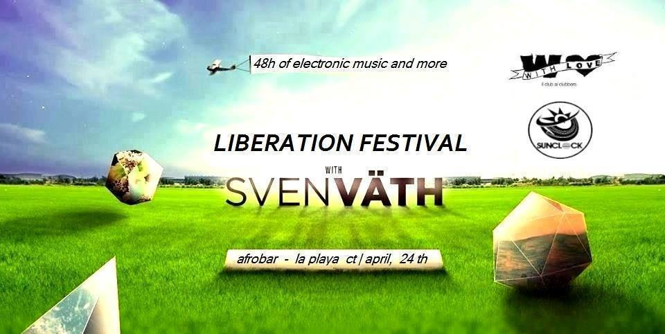 Liberation Festival with Sven Vath