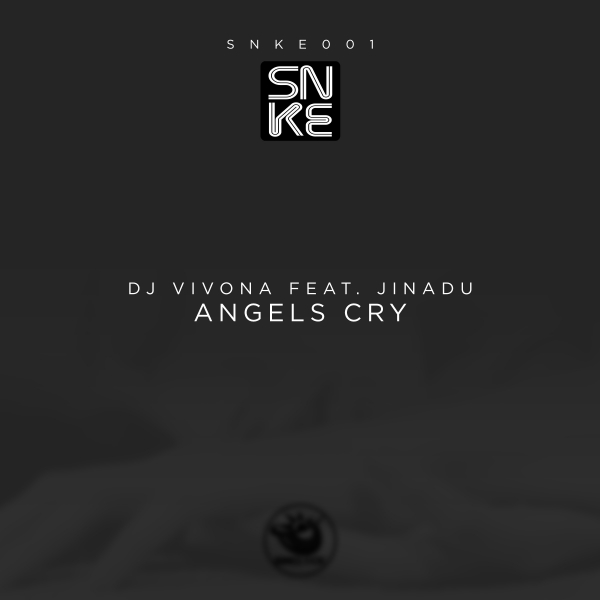 Dj Vivona feat. Jinadu - Angels Cry - SNKE001 Cover