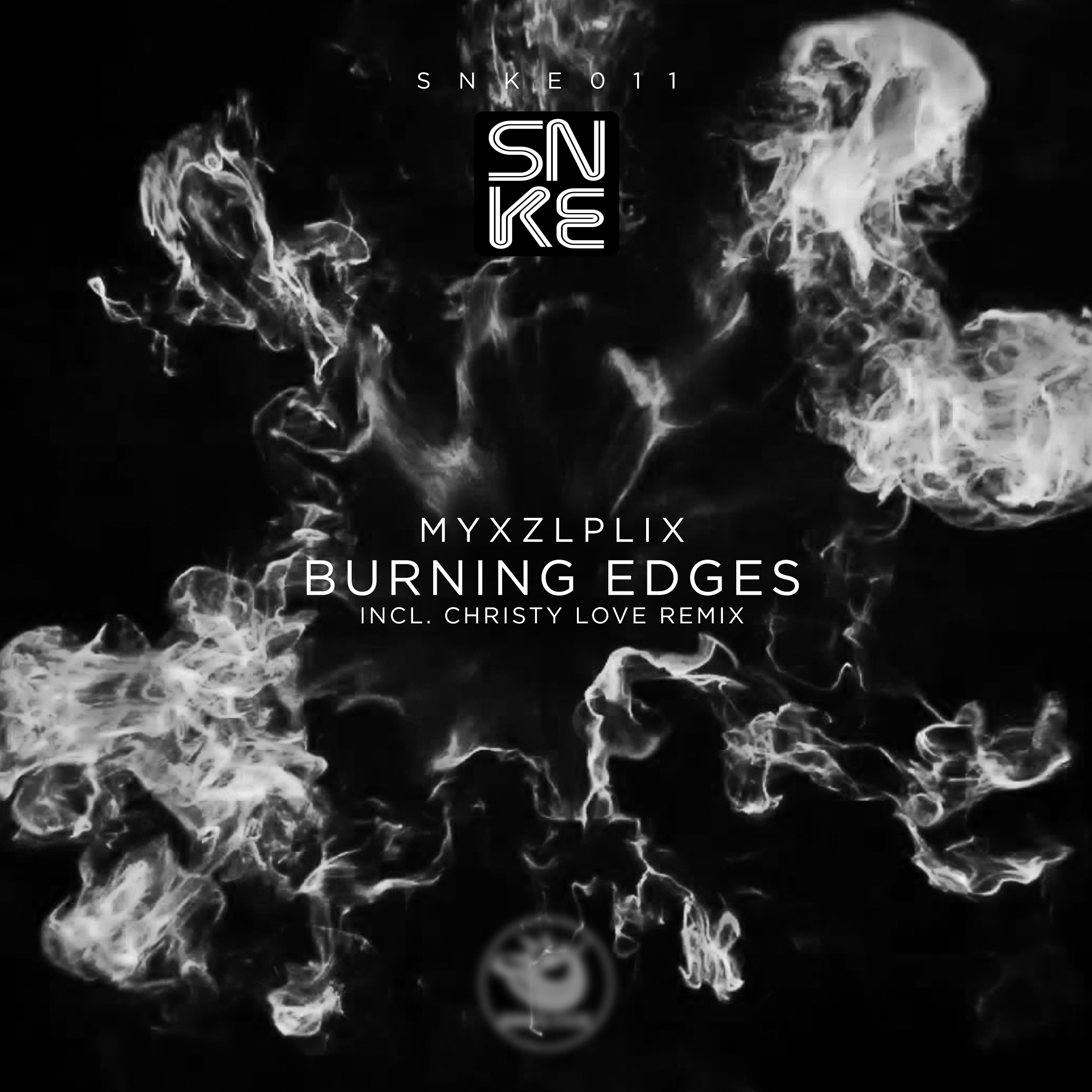 Myxzlplix - Burning Edges (incl. Christy Love Remix) - SNKE011 Cover