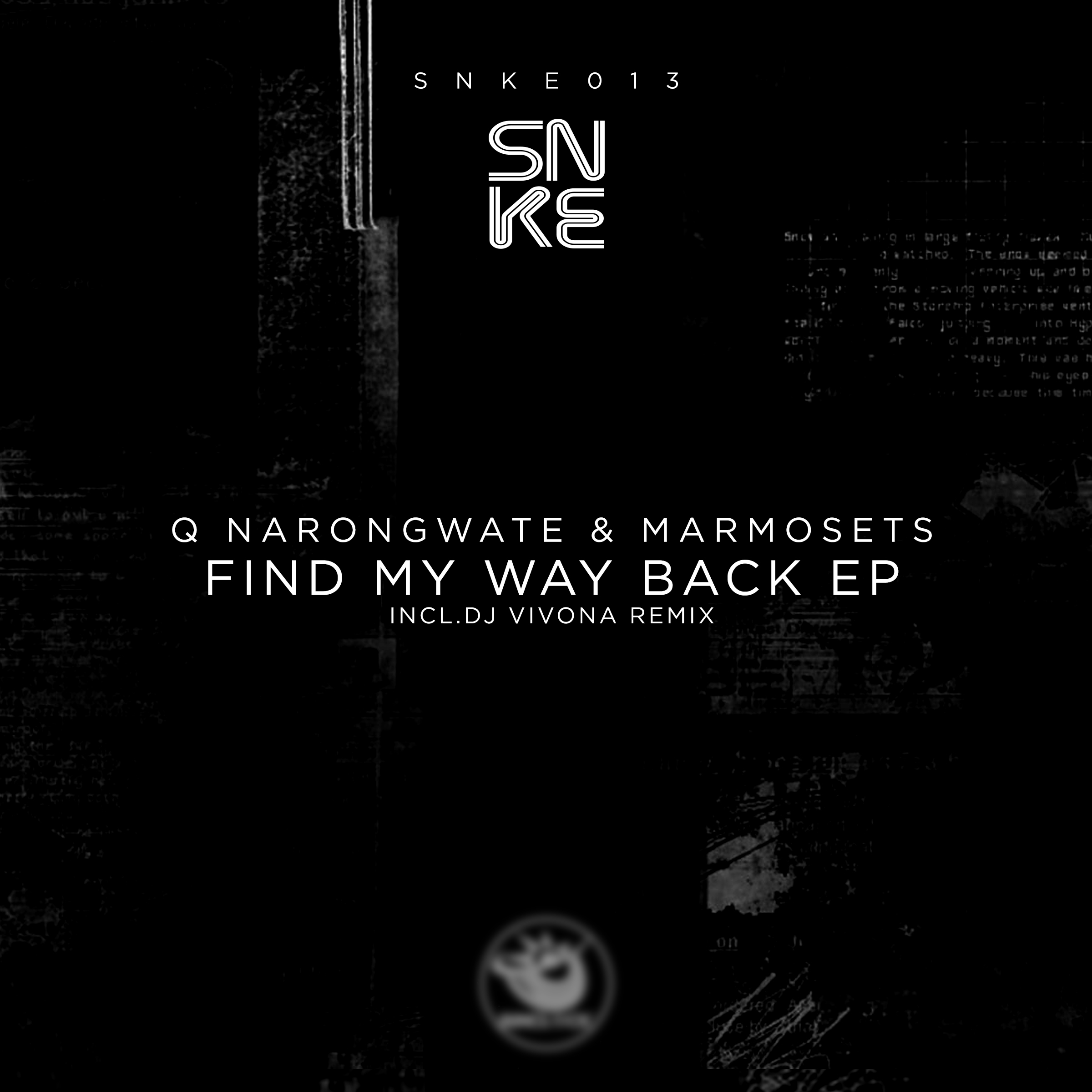 Q Narongwate & Marmosets - Find My Way Back EP (incl. Dj Vivona Remix) - SNKE013 Cover